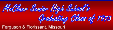 McCluer Senior High School Graduating Class of 1973 Ferguson & Florissant, Missouri